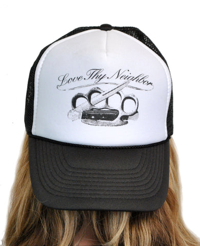 Love Thy Neighbor Trucker Hat  T-146