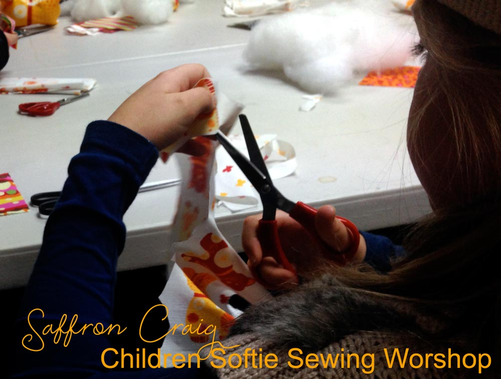 Saffron Craig Children's Sewing a Softie workshop