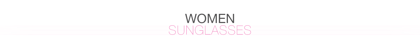 WOMEN - Sunglasses