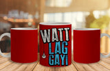 WATT LAG GAYI Ceramic Mug, 350 Ml
