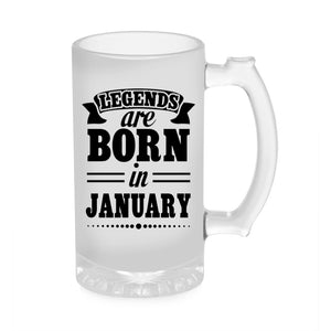 Legends Are Born In January Beer Mug 1000ML