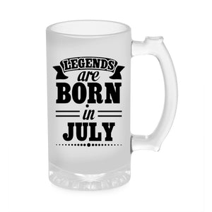 Legends Are Born In July Beer Mug 1000ML