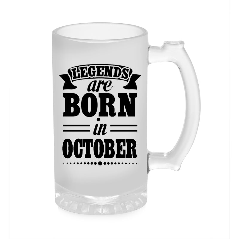 Legends Are Born In October Beer Mug 1000ML