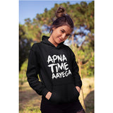 Unisex Apna Time Aayega  100 % Cotton Printed Hoodies In Black Color