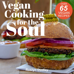 Vegan Cooking for the Soul