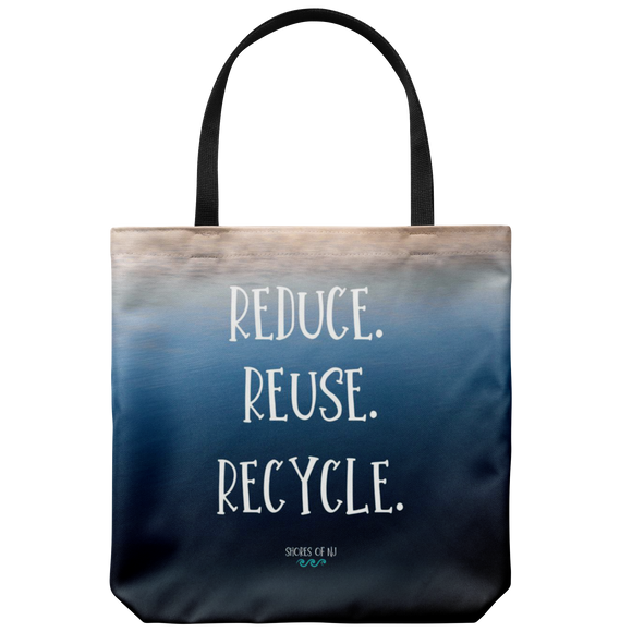 Reduce. Reuse. Recycle. Tote - Shores of NJ LLC