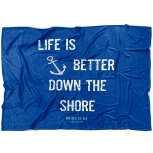 LIFE IS BETTER DOWN THE SHORE Fleece Blanket - Shores of NJ LLC