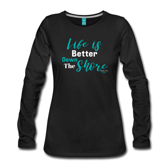 Life is Better Down The Shore Long Sleeve T-Shirt - Shores of NJ LLC
