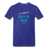 I'd rather be Down The Shore T-Shirt - royal blue