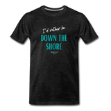I'd rather be Down The Shore T-Shirt - charcoal gray