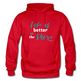 Life is better at the Shore Hoodie - red