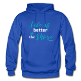 Life is better at the Shore Hoodie - royal blue