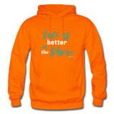 Life is better at the Shore Hoodie - orange