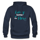 Life is better at the Shore Hoodie - navy