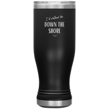 I'd rather be DOWN THE SHORE Boho Tumbler 20oz.