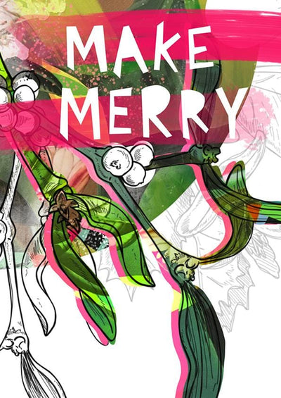 Motley Blooms - Make Merry Greeting Card