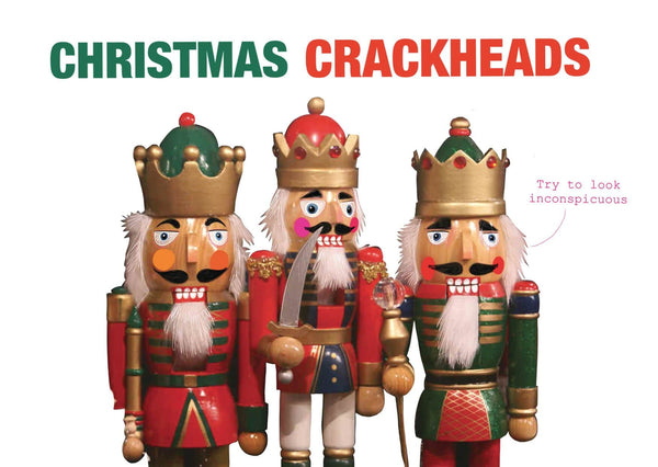 Christmas Crackheads Greeting Card