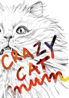 Crazy Cat Mum Greeting Card