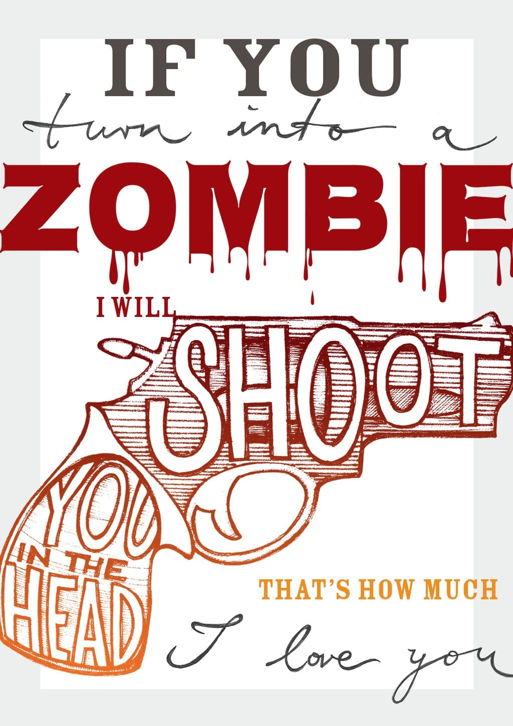 If You Turn Into A Zombie Greeting Card