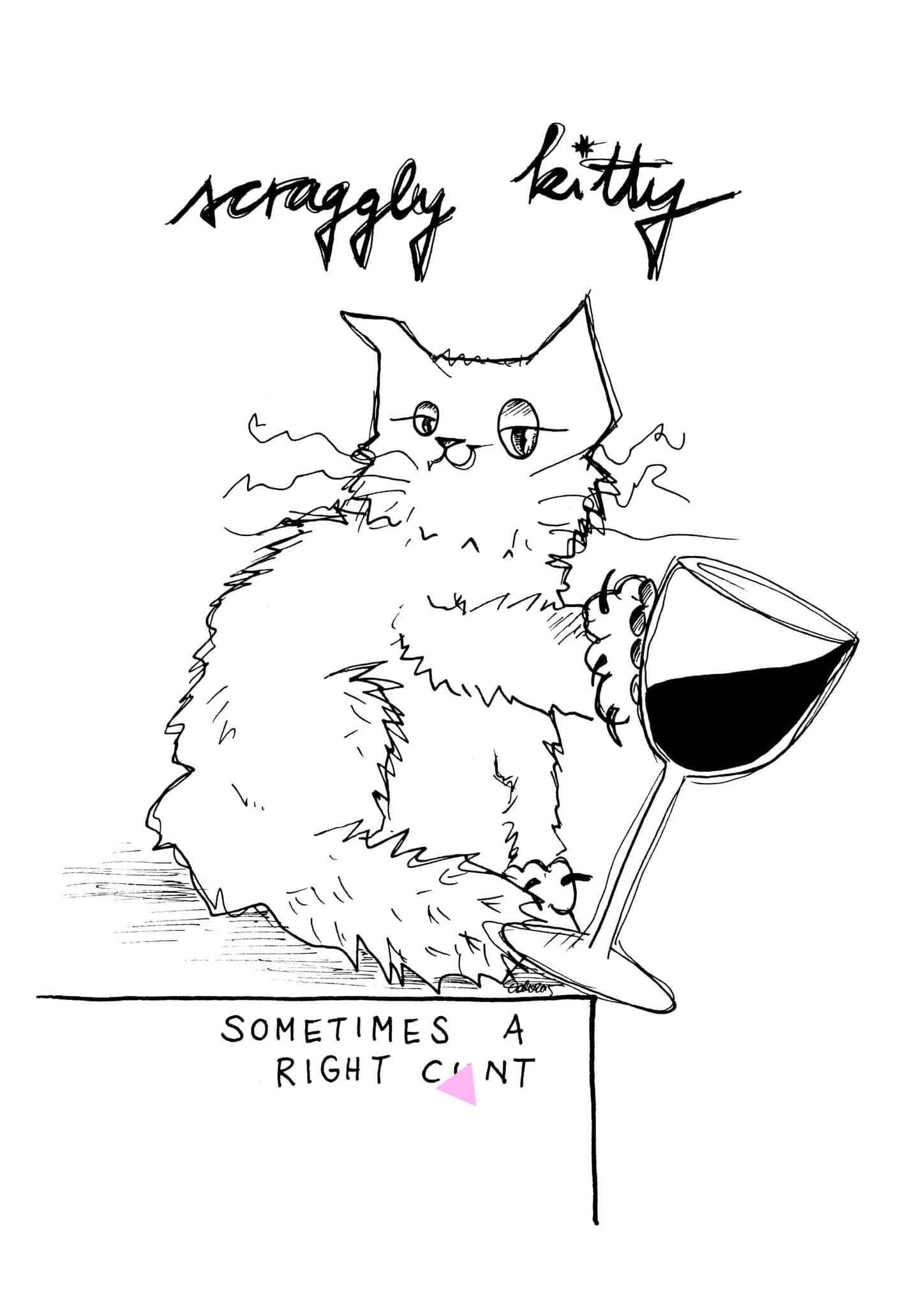 Scraggly Kitty Sometimes A Right Cu*t Matte Art Print