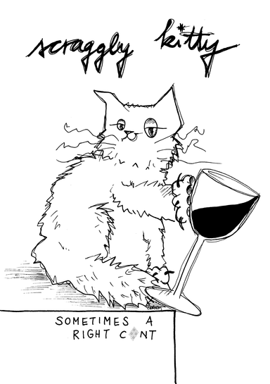 "Scraggly Kitty ""Sometimes A Right C*nt"" - Card by diedododa - 1"
