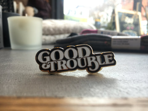 Good Trouble pin