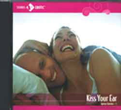 Kiss Your Ear: CD for Lovers
