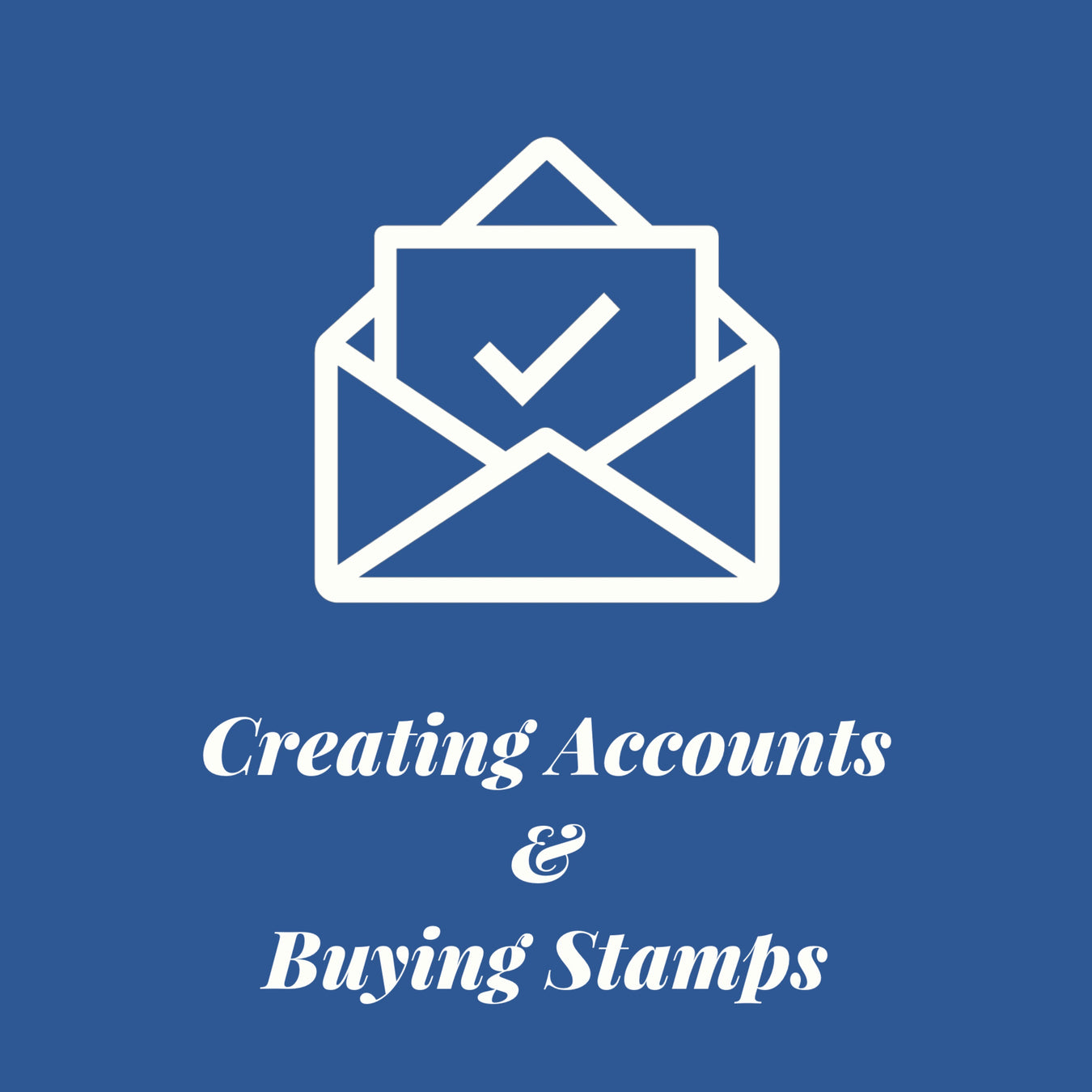 Creating accounts & Buy Stamps