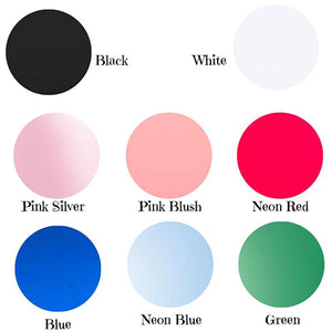 Colours Available Black White Pink Silver Pink Blush Neon Red Blue Neon Blue Green