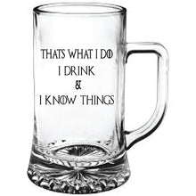 Load image into Gallery viewer, Game of Thrones Engraved Beer Tankard I Drink and I Know Things Personalised Beer Tankard Customised Beer Tankard