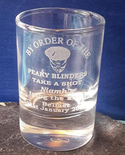 Load image into Gallery viewer, Personalised Peaky Blinders Shot Glass