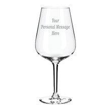 Load image into Gallery viewer, Engraved Any Message Here Wine Glass