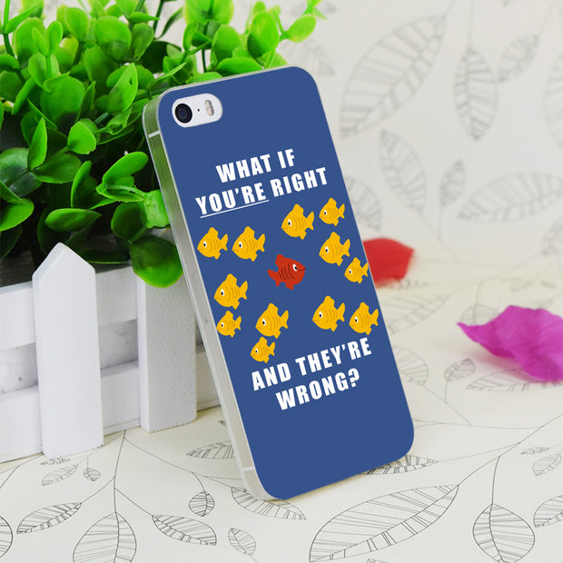 C2341 What If You're Right Transparent Hard Thin Case Skin Cover For Apple IPhone 4 4S 4G 5 5G 5S SE 5C 6 6S Plus