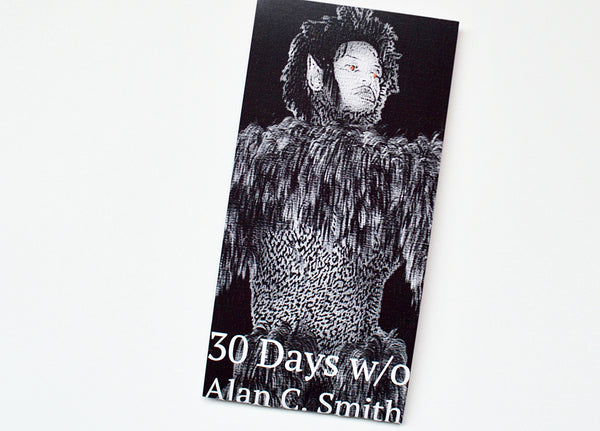 30 Days w/o by Alan C. Smith