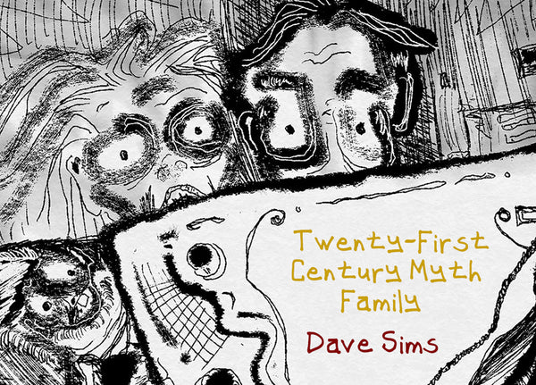 Twenty-First Century Myth Family by Dave Sims