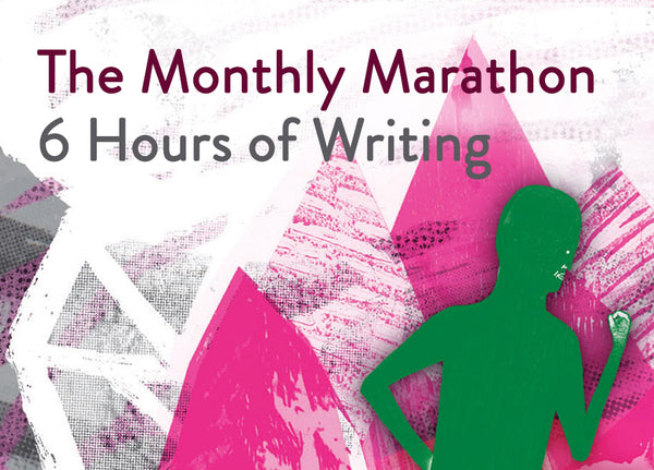 The Monthly Marathon: 6 Hours of Writing, 28 June