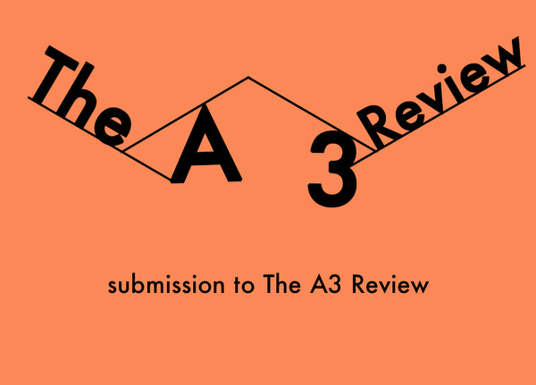 The A3 Review: Submission
