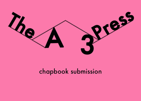 The A3 Press: Chapbook Submission