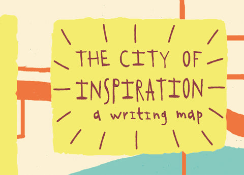 City of Inspiration: A Writing Map for all Cities