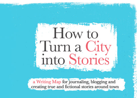 How to Turn a City into Stories: Prompts to Create Stories Around Town