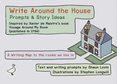 Write Around the House: Writing Prompts for Indoor Spaces
