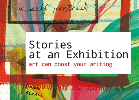 Stories at an Exhibition: Art and Writing (10 Sept - 5 Nov)