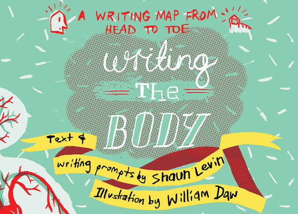 Writing the Body: A Writing Map from Head to Toe