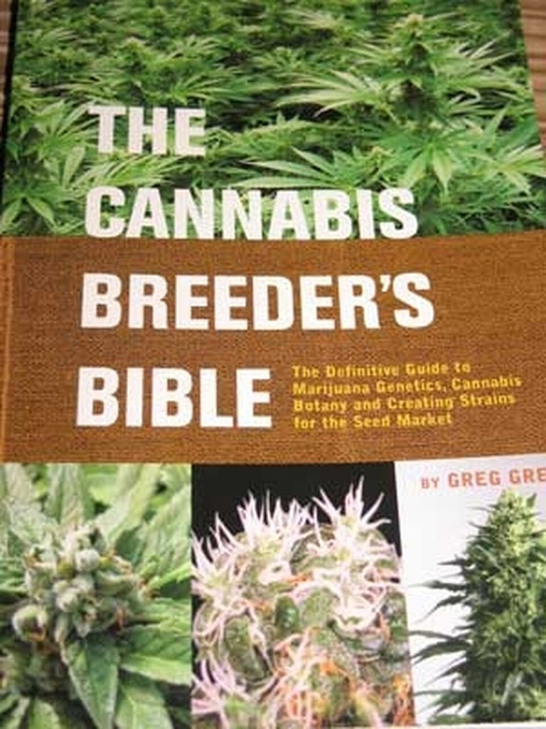 Cannabis Breeder's Bible - by Greg Green
