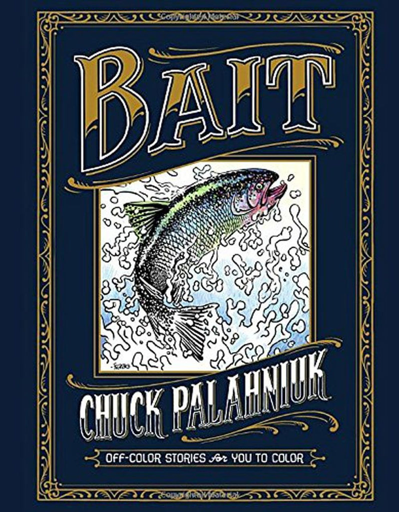Bait: Off-Color Stories for You to Color - Chuck Palahniuk