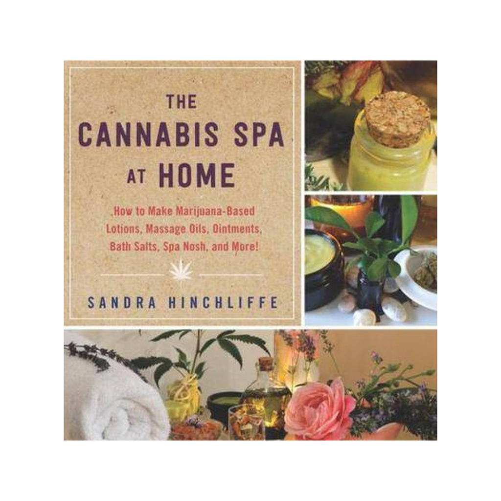 The Cannabis Spa At Home: A How-To Guide