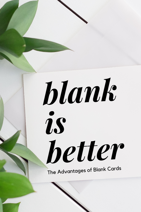 Why Blank is Better