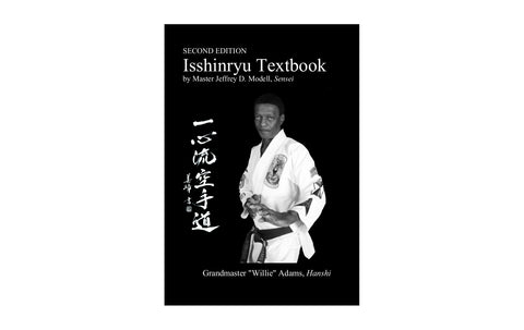 Signed SECOND EDITION Isshinryu Textbook