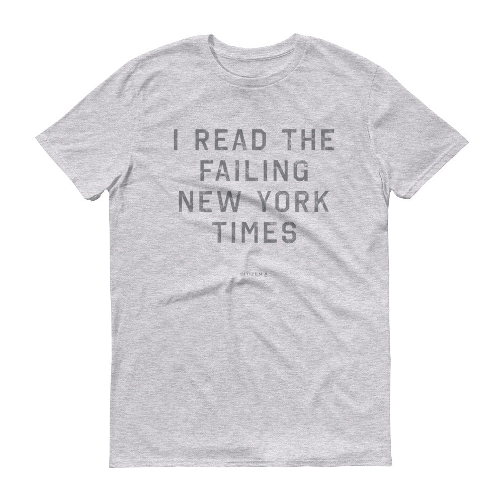 Men's I Read the Failing New York Times™ T-Shirt