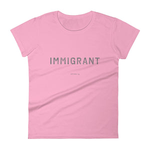 Women's Immigrant™ T-Shirt